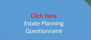 Estate Planning Questionnaire