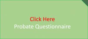 Probate Questionnaire