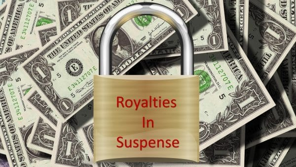 Oil and Gas Royalties in Suspense, payment withheld